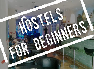 Hostels for Beginners